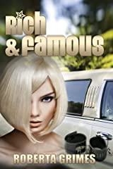 Rich and Famous Kindle Edition