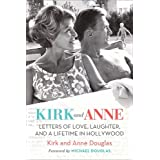 Kirk and Anne: Letters of Love, Laughter, and a Lifetime in Hollywood (Turner Classic Movies)