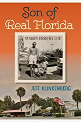 Son of Real Florida: Stories from My Life Hardcover