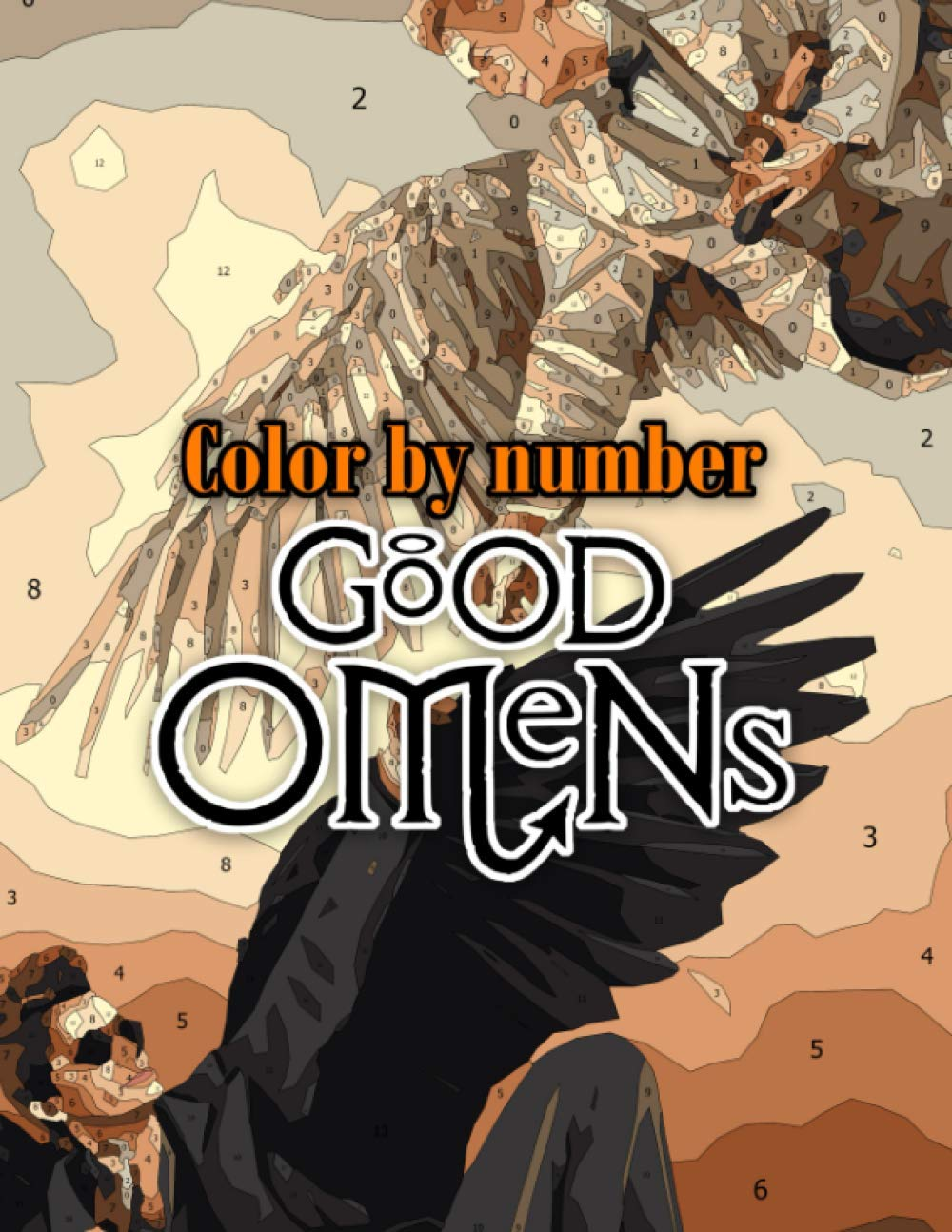 Good omens Color by Number: Good omens Coloring Book An Adult Coloring Book For Stress-Relief