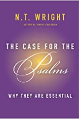 The Case for the Psalms: Why They Are Essential (English Edition) eBook Kindle