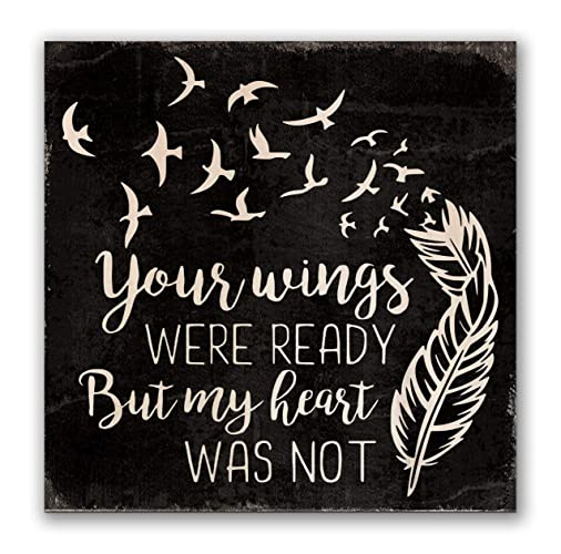 Amazoncom Your Wings Were Ready But My Heart Was Not 4 Inch By 4