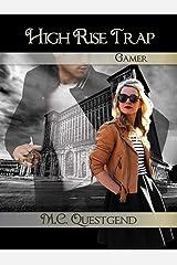 High Rise Trap: Gamer:  Book #1 Voyeur Fantasy Kindle Edition