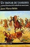 Un tronar de tambores: y otras historias de la caballería americana (Frontera)