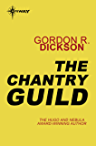 The Chantry Guild: The Childe Cycle Book 8