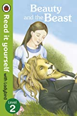 Beauty and the Beast - Read it yourself with Ladybird: Level 2 Kindle Edition
