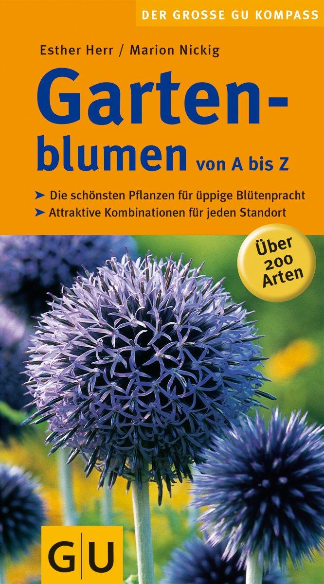 Gartenblumen von A bis Z (GU Steadyseller HHG)