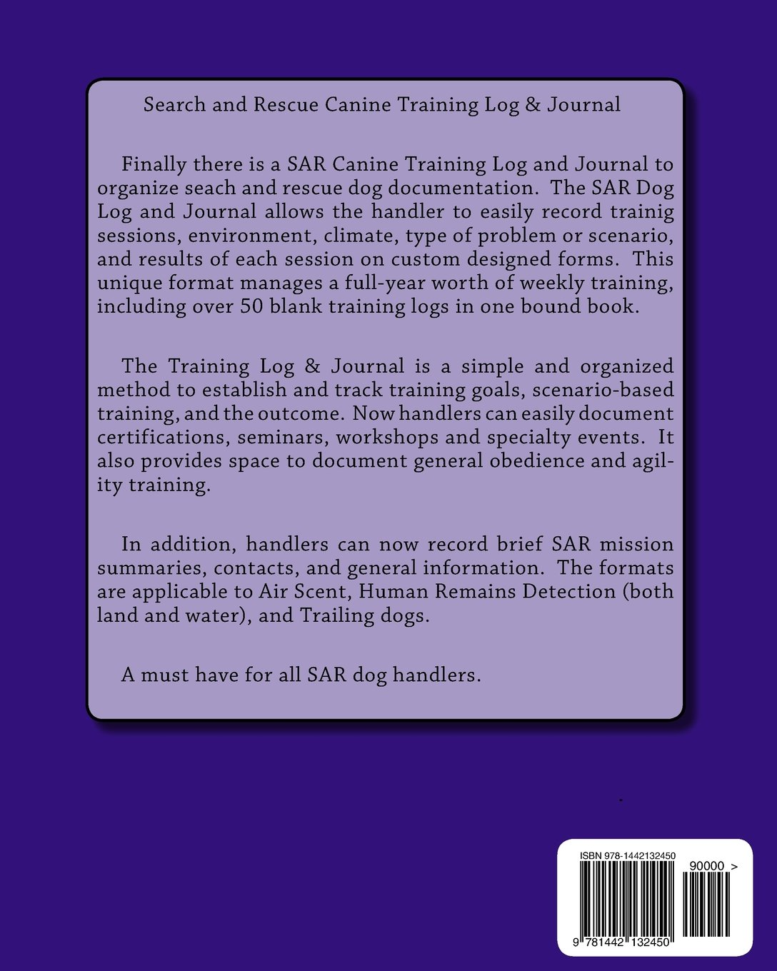 Search And Rescue Canine Training Log And Journal J C Judah