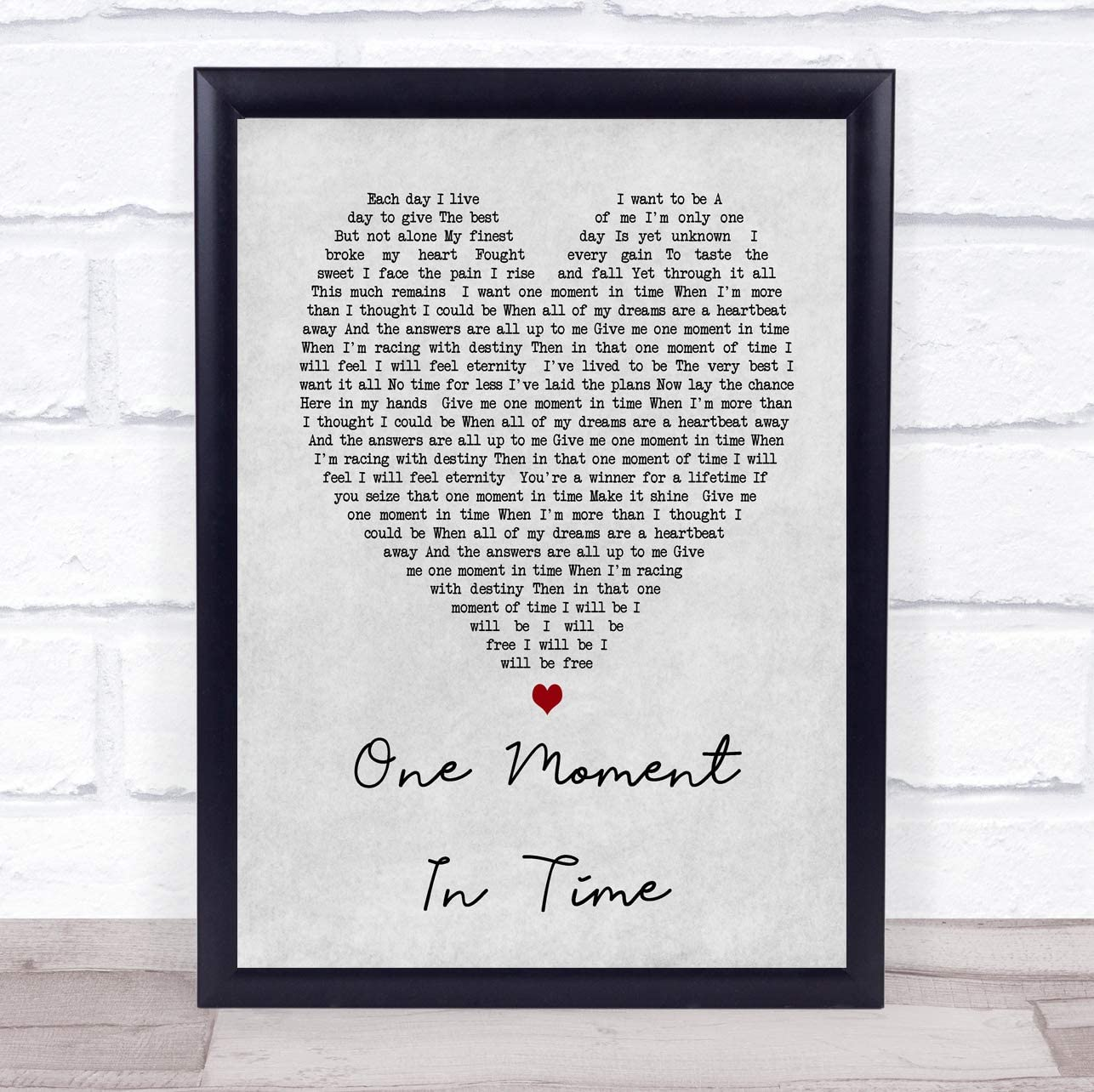 One Moment In Time Grey Heart Song Lyric Quote Print