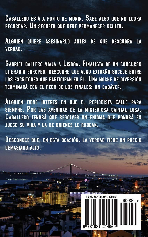 Medianoche en Lisboa: Una aventura de intriga y suspense de Gabriel  Caballero (Series detective privado crimen y misterio) (Volume 5) (Spanish  Edition): ...