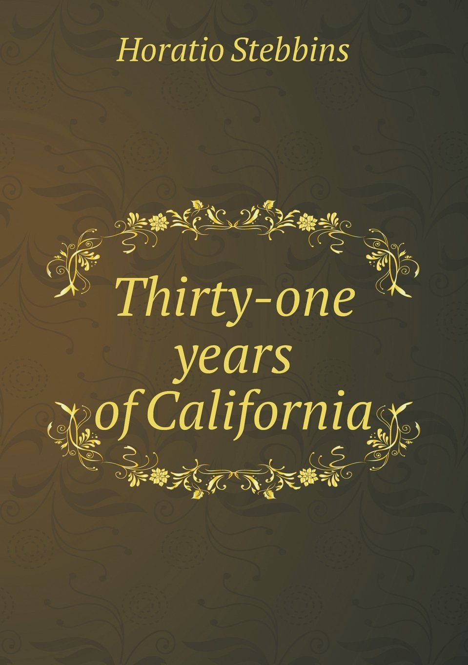 Download Thirty-one years of California pdf