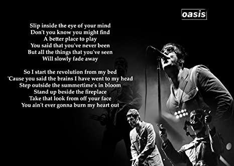 Oasis Don/'t Look Back in Anger Lyric Print Start a Revoution From My Bed
