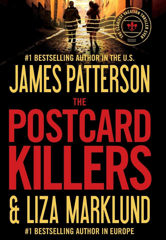 James Patterson & Liza Marklund - The Postcard Killers / Letzter Gruß