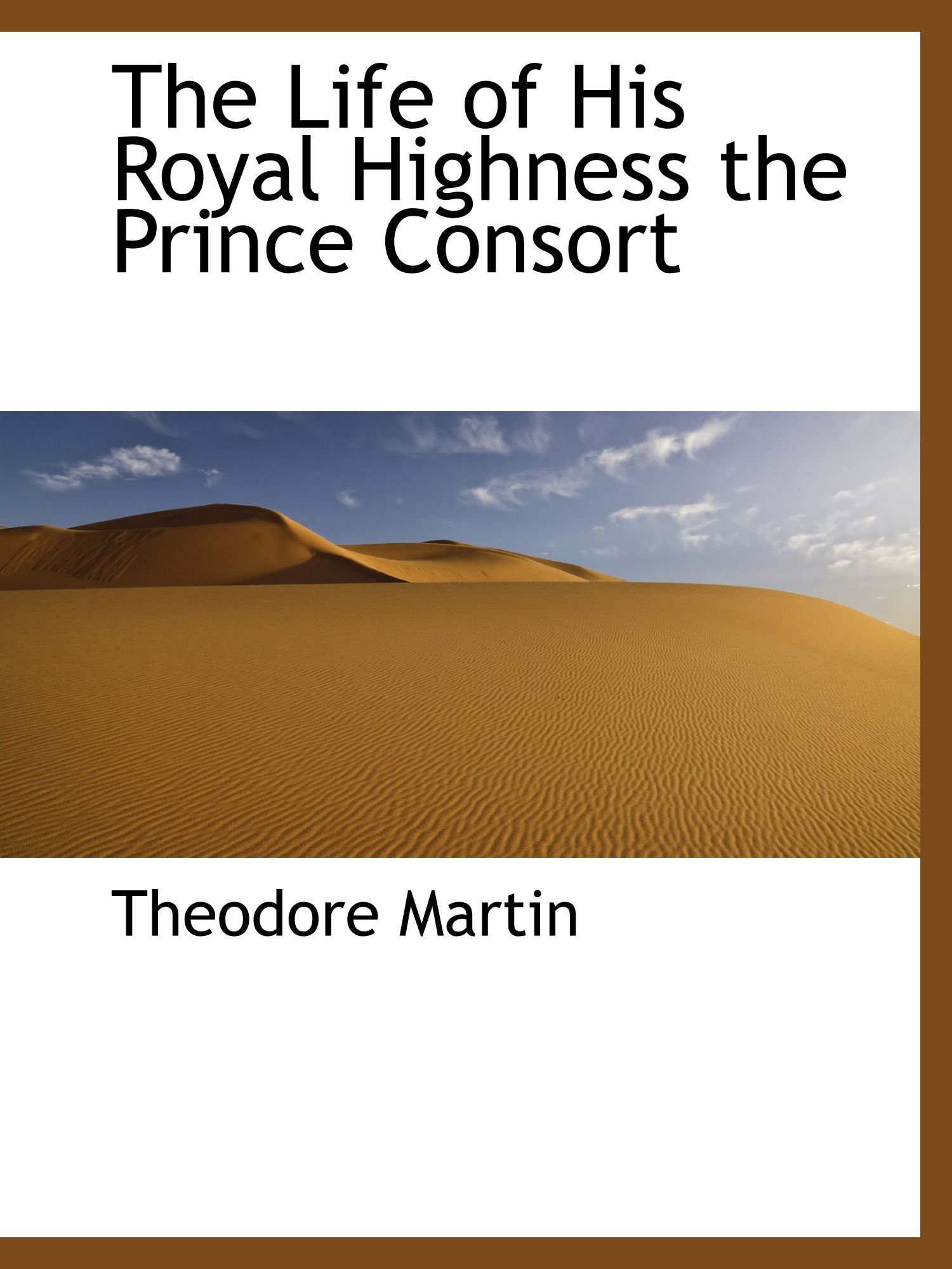 Download The Life of His Royal Highness the Prince Consort pdf epub