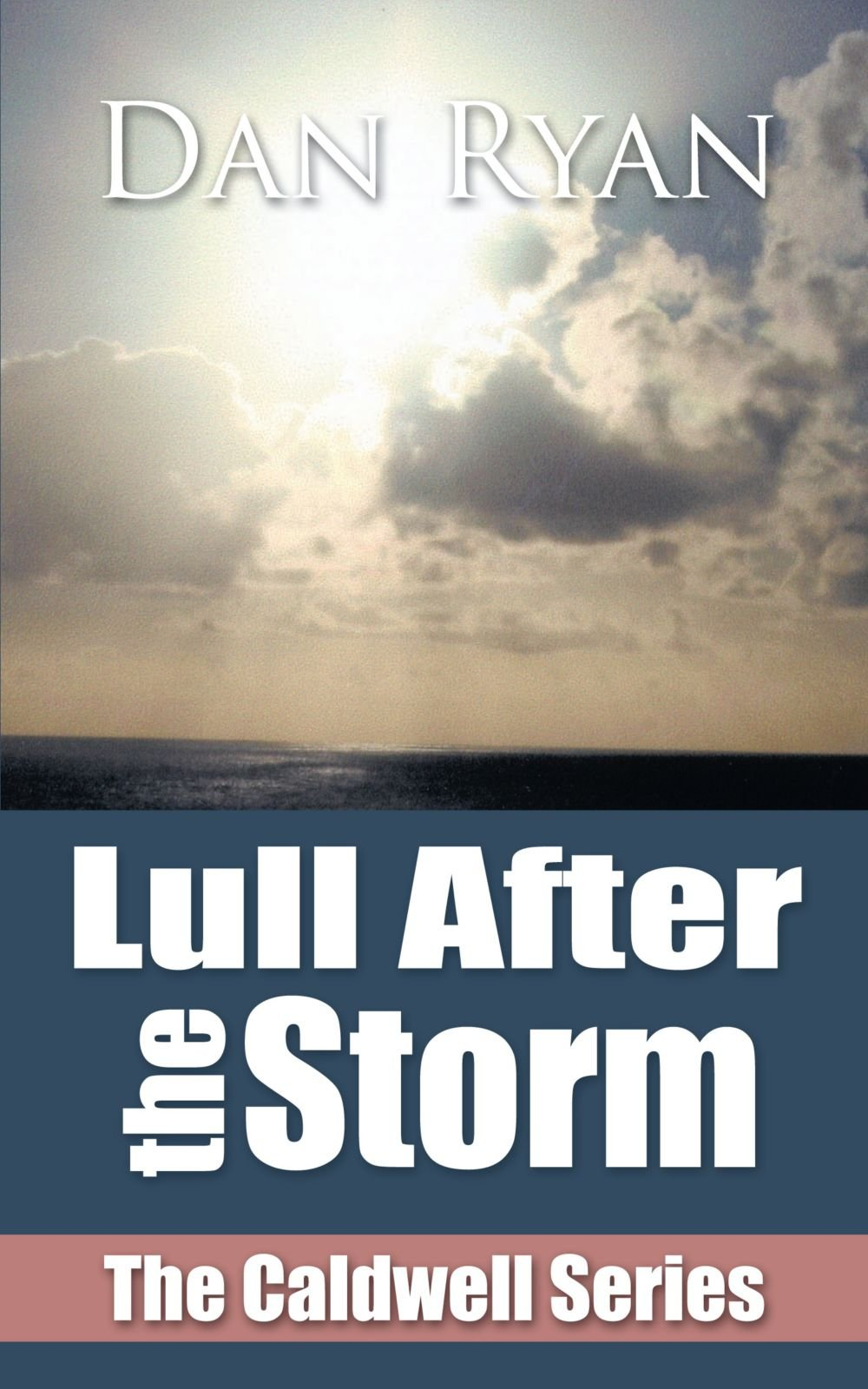 Read Online Lull After the Storm: The Caldwell Series pdf epub