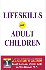 Lifeskills for Adult Children Kindle Edition