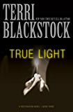 True Light (The Restoration Series Book 3)