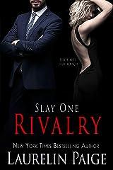 Rivalry (Slay Book 1) Kindle Edition