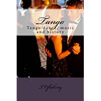 Tango: Argentine tango music, dance and history book cover