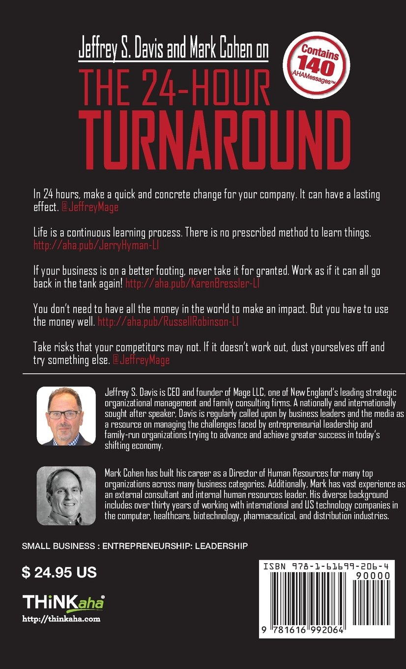 the 24hour turnaround 2nd edition how amazing entrepreneurs succeed in tough times