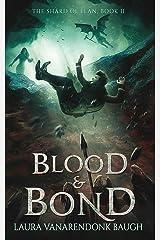 Blood & Bond (The Shard of Elan Book 2) Kindle Edition