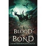 Blood & Bond (The Shard of Elan Book 2)