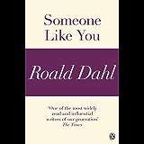 Someone Like You (A Roald Dahl Short Story)
