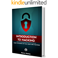Introduction to Hacking:  Learn the Basics of Kali Linux and Hacking (CyberSecurity and Hacking Book 2) (English Edition)