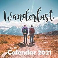 """Wanderlust: 2021 Wall Calendar - 8.5""""x8.5"""", 12 Months"""