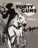 Forty Guns (The Criterion Collection) [Blu-ray]