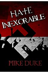 Hate Inexorable Kindle Edition