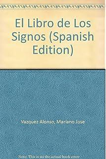 El Libro de Los Signos (Spanish Edition)
