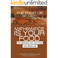 The food of the set theory 2: Mathematics is your food