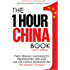 The One Hour China Book (2017 Edition): Two Peking University Professors Explain All of China Business in Six Short Stories