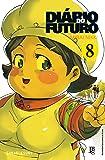 Diário do Futuro. Mirai Nikki - Volume 8
