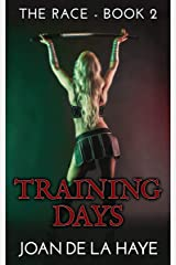Training Days (The Race Book 2) Kindle Edition