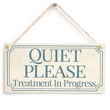 Amazon.com: Quiet Please Tratamiento in Progress – funcional ...