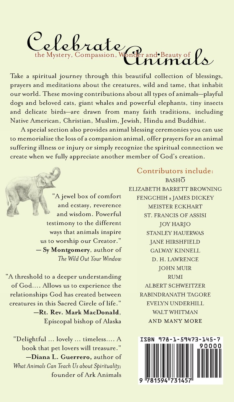 Blessing The Animals: Prayers and Ceremonies to Celebrate God's Creatures,  Wild and Tame: Lynn L. Caruso: 9781594731457: Amazon.com: Books