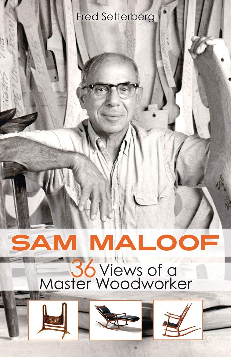 Sam Maloof  36 Views Of A Master Woodworker
