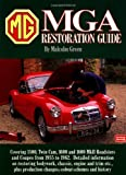 MGA Restoration Guide, Malcolm Green, 1855203022