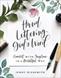 Hand Lettering God's Word: Connect with Scripture