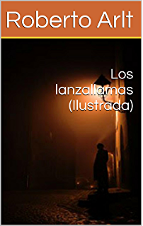 Los lanzallamas (Ilustrada) (Spanish Edition)