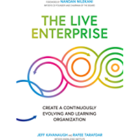 The Live Enterprise: Create a Continuously Evolving and Learning Organization (English Edition)