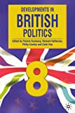 Developments in British Politics: Bk. 8
