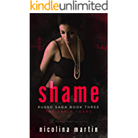 Shame: The Early Years (Russo Saga Book 3) (English Edition)