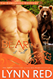 Bearing It All (Alpha Werebear Shifter Paranormal Romance) (The Jamesburg Shifters Book 2)