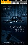 Untold Sins: Marianna Sexual Adventures (Short Erotika Romance Stories)