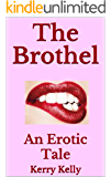 The Brothel: An Erotic Tale