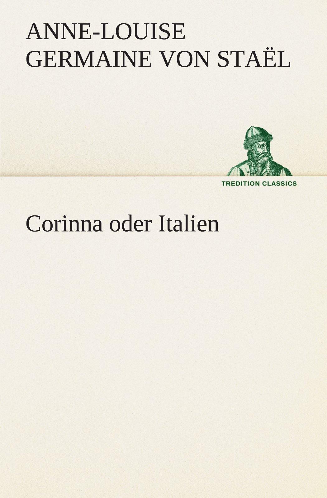 Download Corinna oder Italien (TREDITION CLASSICS) (German Edition) PDF