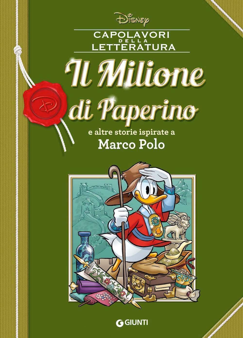 Il Milione di Paperino e altre storie ispirate a Marco Polo ...